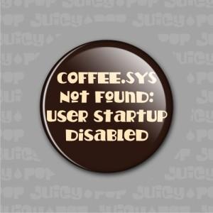 coffee_talk_caffeine_addiction_-_coffee_sys_not_found_1_25_inch_magnet_554e40c9