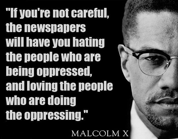if-youre-not-careful-malcolm-x