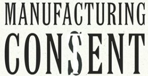 manufacturing-consent1