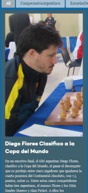 http:// http://federacionargentinadeajedrez.org/index.php/noticias/item/25-diego-flores-clasifico-a-la-copa-del-mundo www.ajedrezenelsalvador.org/hay-nuevo-campeon-en-el-continental-de-ajedrez/