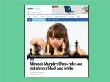 http://www.dailytelegraph.com.au/newslocal/news/miranda-murphy-chess-rules-are-not-always-black-and-white/news-story/944ab59a43869ad0b23b782774d29428