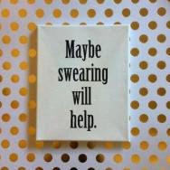 Always does. Sometimes even out loud...